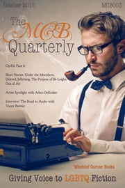 The MCB Quarterly, Volume 3 ebook by Mischief Corner Books