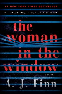 The Woman in the Window - A Novel ekitaplar by A. J Finn