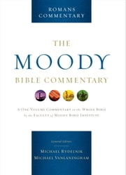Romans: From The Moody Bible Commentary ebook by Michael Vanlaningham,Michael A Rydelnik