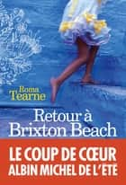 Retour à Brixton Beach ebook by Roma Tearne, Dominique Vitalyos
