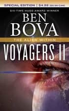 Voyagers II - The Alien Within ebook by Ben Bova