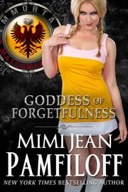 GODDESS OF FORGETFULNESS ebook by Mimi Jean Pamfiloff