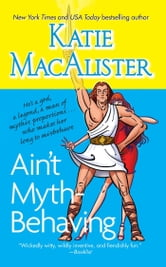Ain't Myth-behaving - Two Novellas ebook by Katie MacAlister