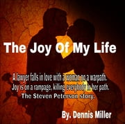 The Joy of my life ebook by Dennis Miller