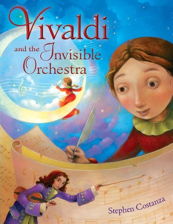 Vivaldi and the Invisible Orchestra ebook by Stephen Costanza
