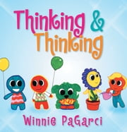 Thinking & Thinking ebook by Winnie PaGarci