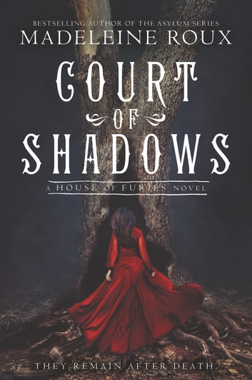 Court of Shadows ebook by Madeleine Roux