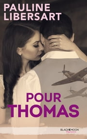 Pour Thomas ebook by Pauline Libersart