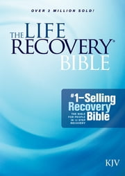 The Life Recovery Bible KJV ebook by Stephen Arterburn,David Stoop