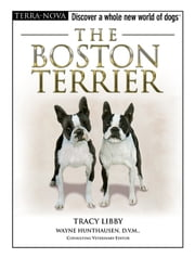 The Boston Terrier ebook by Tracy Libby