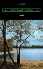 Walden (with Introductions by Bradford Torrey and Raymond Macdonald Alden) ebook by Henry David Thoreau