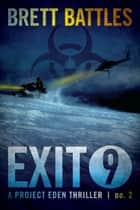 Exit 9 ebook by Brett Battles