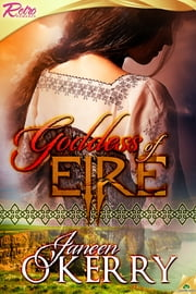 Goddess of Eire ebook by Janeen O'Kerry