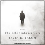 The Schopenhauer Cure - A Novel audiobook by Irvin D. Yalom