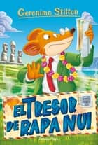 El tresor de Rapa Nui ebook by Geronimo Stilton, David Nel·lo