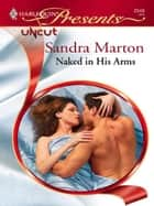 Naked in His Arms ebook by Sandra Marton