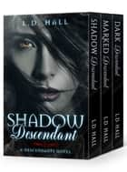 The Descendants Complete Series: Books 1-3 ebook by