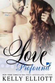 Love Profound - Cowboys and Angels, #2 ebook by Kelly Elliott