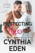 Protecting Piper eBook by Cynthia Eden