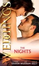 Weddings: The Nights: Virgin on Her Wedding Night / Claiming His Wedding Night / One Wild Wedding Night (Mills & Boon M&B) 電子書 by Lynne Graham, Lee Wilkinson, Leslie Kelly
