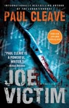 Joe Victim - A Thriller ebook by Paul Cleave
