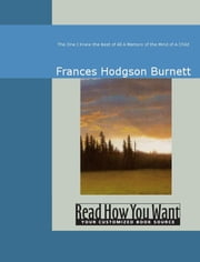 The One I Knew the Best of All ebook by Burnett, Frances Hodgson