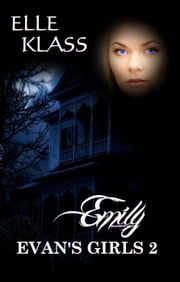 Emily - Evan's Girls, #2 ebook by