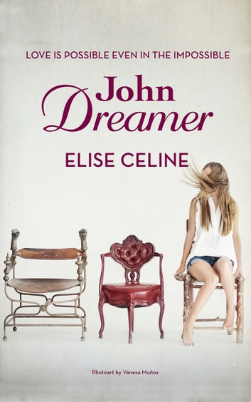 John Dreamer ebook by Elise Celine