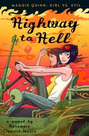 Highway to Hell ebook by Rosemary Clement-Moore