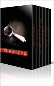 Victorian Detectives Multipack - The Moonstone, Lady Molly of Scotland Yard and More. 26 Books Total. ebook by Wilkie Collins,Baroness Orczy,Charles Dickens