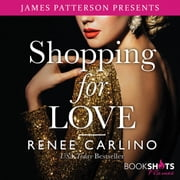 Shopping for Love audiobook by Renée Carlino