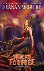 Tricks for Free ebook by Seanan McGuire