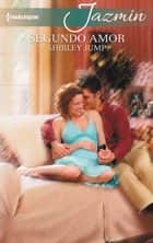 Segundo amor ebook by SHIRLEY JUMP