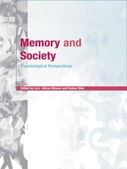 Memory and Society - Psychological Perspectives ebook by