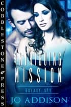 Intriguing Mission ebook by Jo Addison