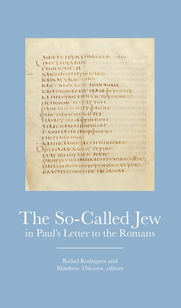 The So-Called Jew in Paul's Letter to Romans ebook by
