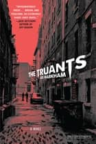 The Truants ebook by Lee Markham