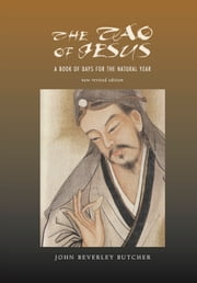The Tao of Jesus ebook by John Beverley Butcher