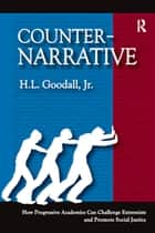 Counter-Narrative ebook by H.L. Goodall Jr