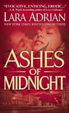 Ashes of Midnight - A Midnight Breed Novel ebook by