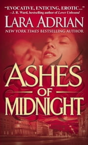 Ashes of Midnight - A Midnight Breed Novel ebook by Lara Adrian