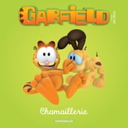 Garfield & Cie - Chamaillerie ebook by Jim Davis,Julien Magnat