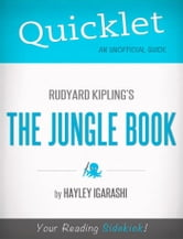 Quicklet on Rudyard Kipling's The Jungle Book (CliffNotes-like Summary) ebook by Hayley  Igarashi