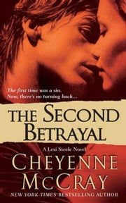 The Second Betrayal - A Lexi Steele Novel ebook by Cheyenne McCray