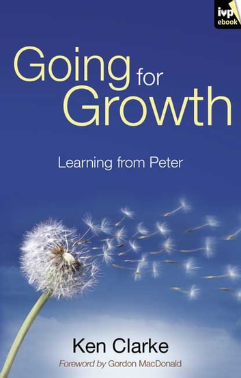 Going for Growth - Learning from Peter ebook by Ken Clarke