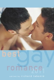Best Gay Romance 2011 ebook by Richard Labonté