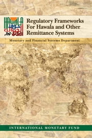 Regulatory Frameworks for Hawala and Other Remittance Systems ebook by International Monetary Fund