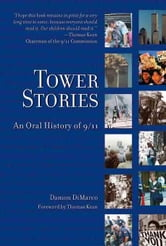 Tower Stories: An Oral History of 9/11 ebook by Damon