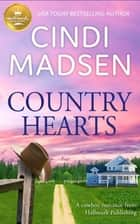 Country Hearts - A cowboy romance from Hallmark Publishing ebook by Cindi Madsen