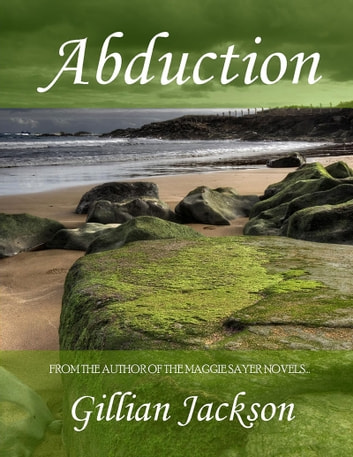 Abduction (Revised Edition 9/1/16) ebook by Gillian Jackson